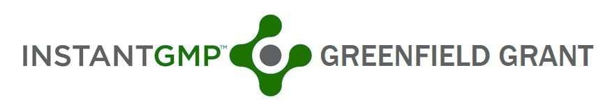 InstantGMP, Inc. Greenfield Grant for Cannabis Investors & Management Companies